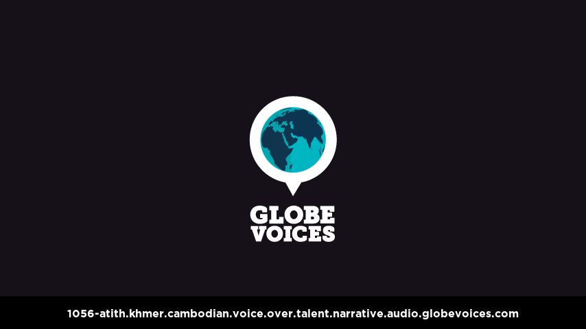 Khmer (Cambodian) voice over talent artist actor - 1056-Atith narrative