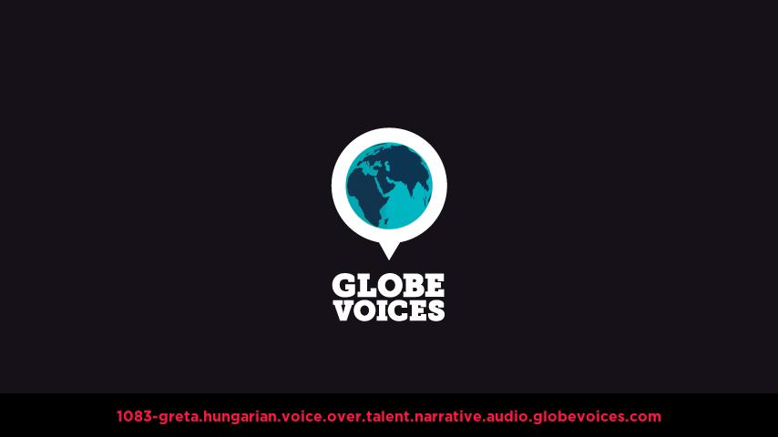 Hungarian voice over talent artist actor - 1083-Greta narrative