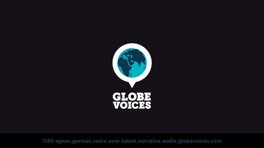 German voice over talent artist actor - 1130-Agnes narrative