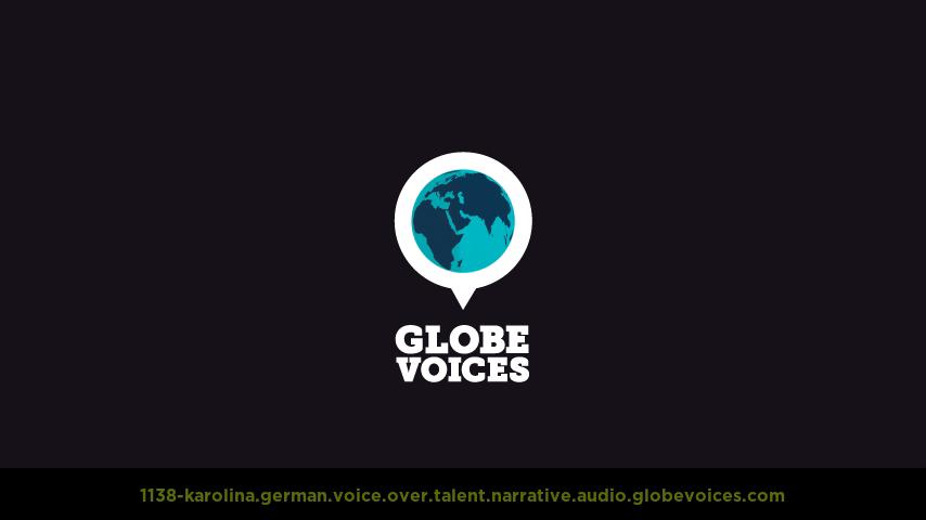German voice over talent artist actor - 1138-Karolina narrative