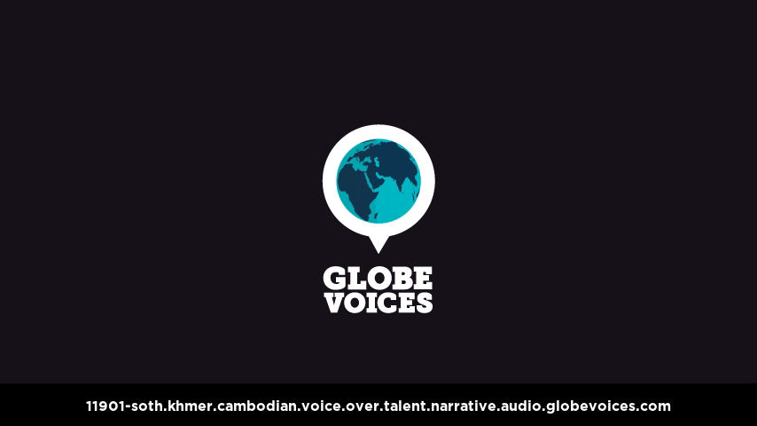 Khmer (Cambodian) voice over talent artist actor - 11901-Soth narrative