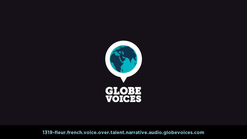 French voice over talent artist actor - 1319-Fleur narrative