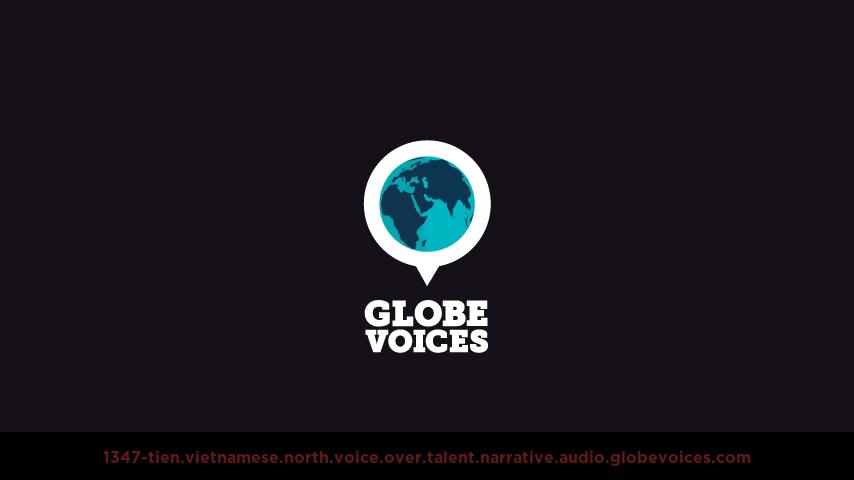 Vietnamese (North) voice over talent artist actor - 1347-Tien narrative