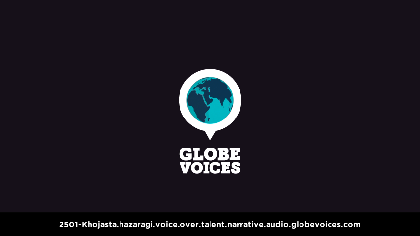 Hazaragi voice over talent artist actor - 2501-Khojasta narrative