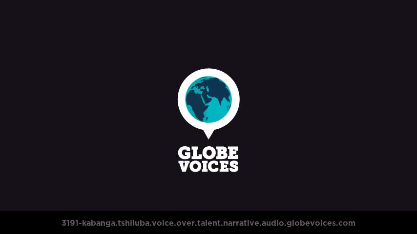 Tshiluba (Congo) voice over talent artist actor - 3191-Kabanga narrative