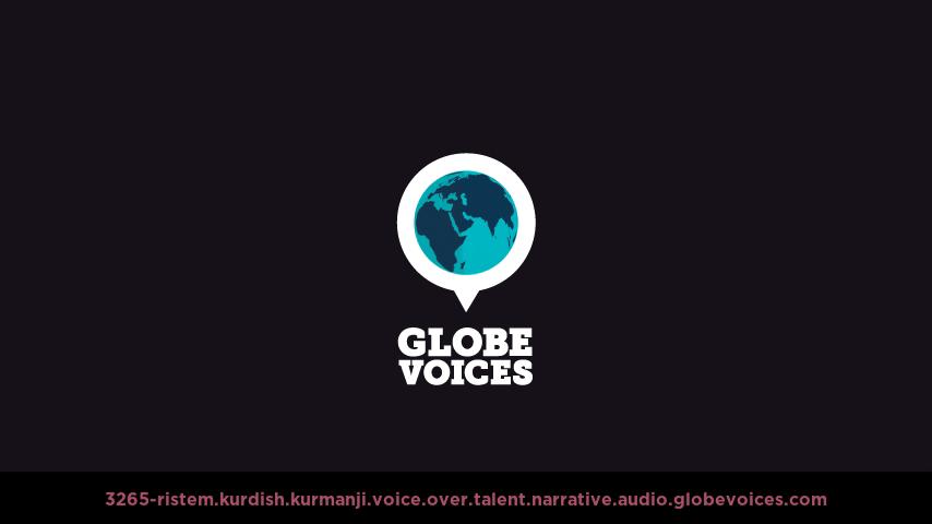 Kurdish (Kurmanji) voice over talent artist actor - 3265-Ristem narrative